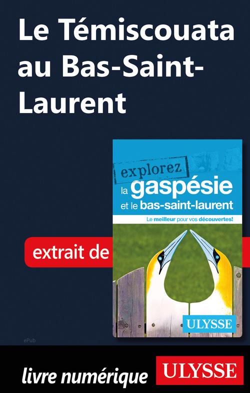 Le Témiscouata au Bas-Saint-Laurent