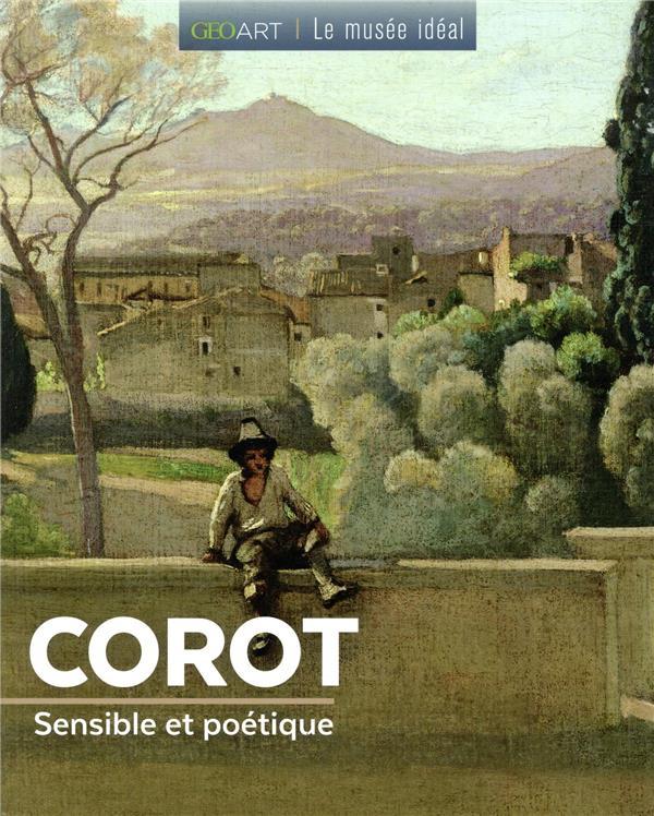 Corot ; sensible et poétique