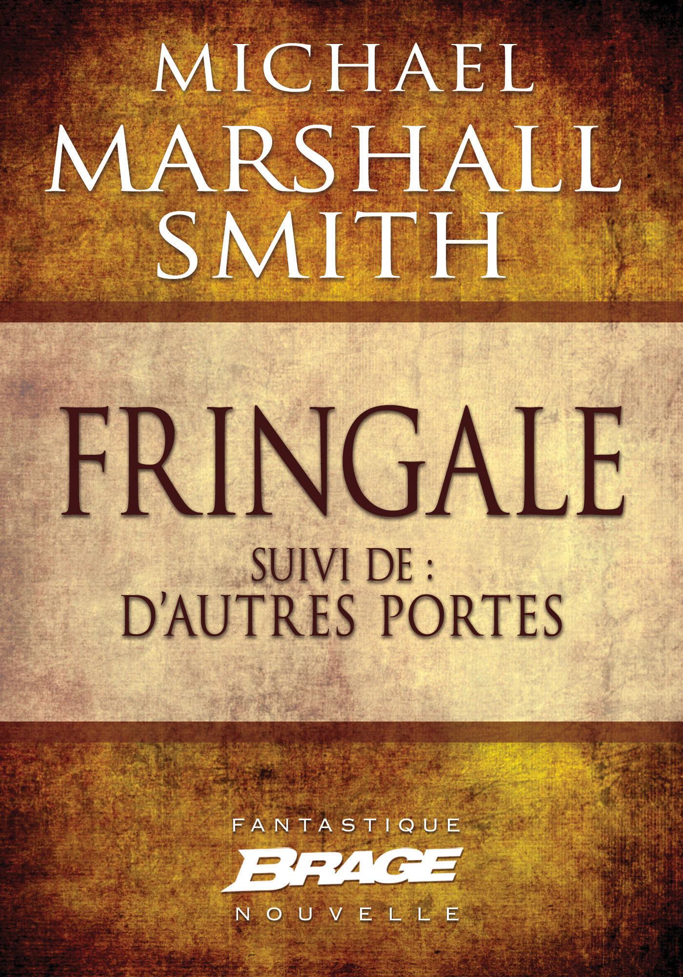 Vente EBooks : Fringale suivi de D'autres portes  - Michael Marshall Smith