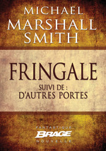 Vente EBooks : Fringale suivi de D'autres portes  - Michael Marshall Smith