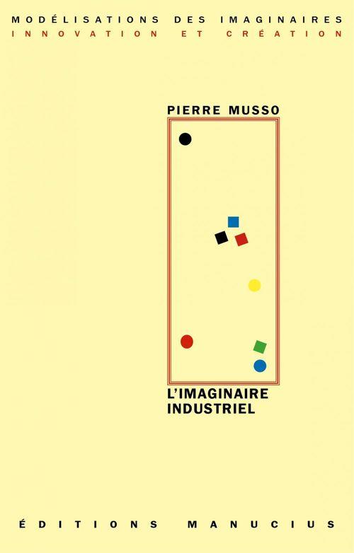 L'imaginaire industriel