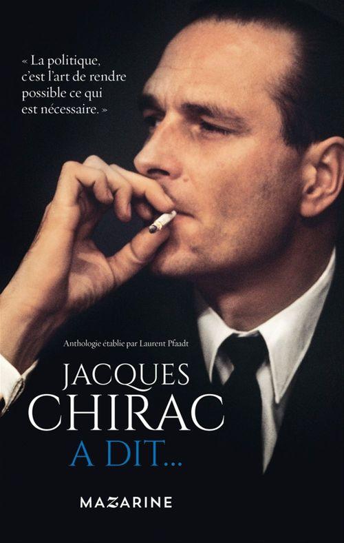 Jacques Chirac a dit