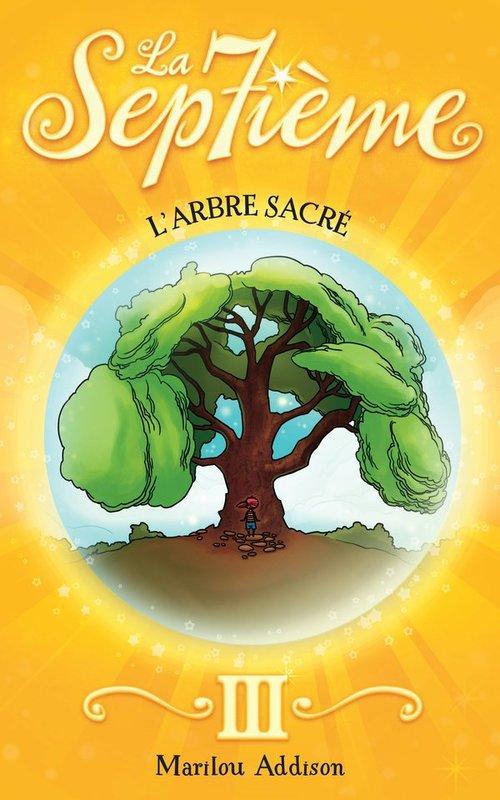 La septieme v 03 l'arbre sacre