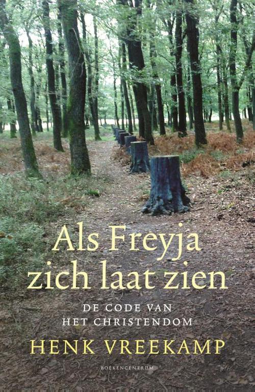 KokBoekencentrum Non-Fictie Media > Books Als Freyja zich laat zien – Henk Vreekamp – ebook