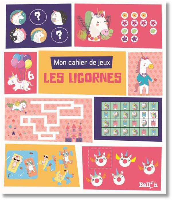 mon cahier de jeux ; les licornes