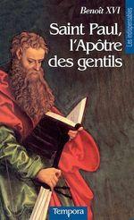 Vente Livre Numérique : Saint Paul, l'Apôtre des Gentils  - Benoît XVI