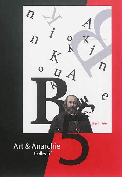 Art & anarchie n.5