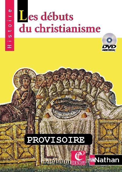 Dvd Les Debuts Du Christianism