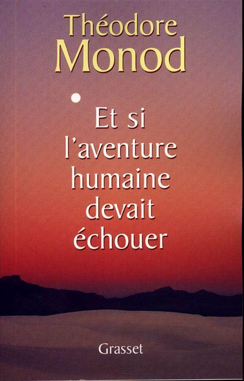 Et si l'aventure humaine devait échouer