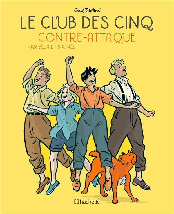 Le Club des Cinq T.3 ; le Club des Cinq contre-attaque