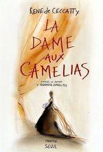 Vente EBooks : La Dame aux camélias. D'après le roman d'Alexandre Dumas fils  - René DE CECCATTY