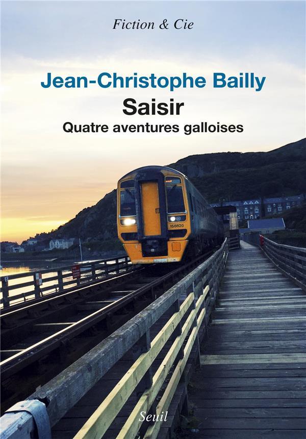 Saisir ; quatre aventures galloises