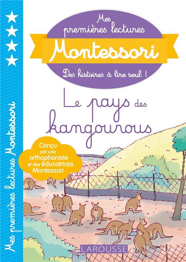 Mes premières lectures Montessori ; le pays des kangourous