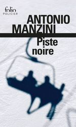 Vente EBooks : Piste noire. Une enquête de Rocco Schiavone  - Antonio Manzini