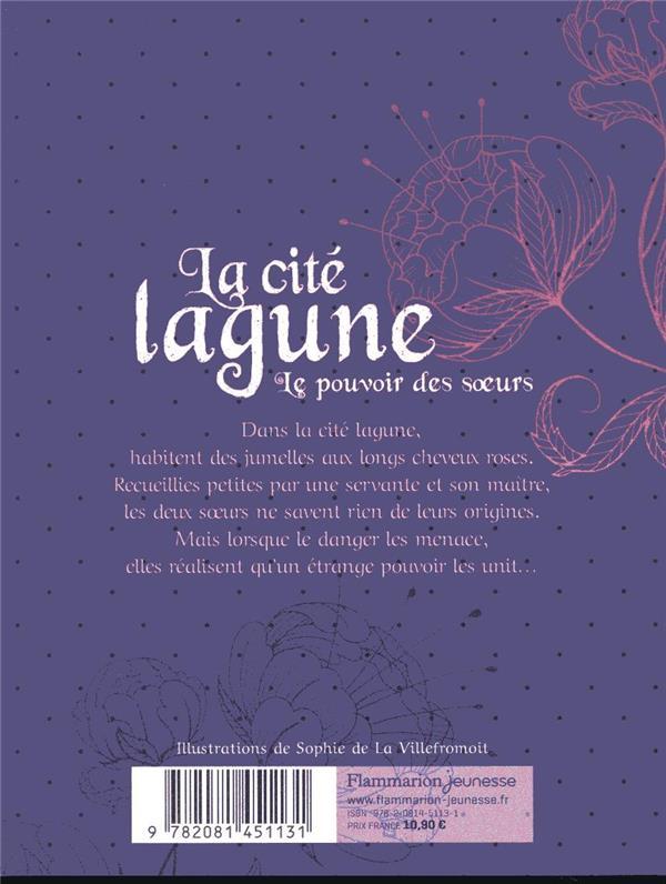 La cité lagune T.1 ; le pouvoir des soeurs