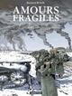 Amours fragiles (Tome 6) - L'Armée indigne  - Philippe Richelle