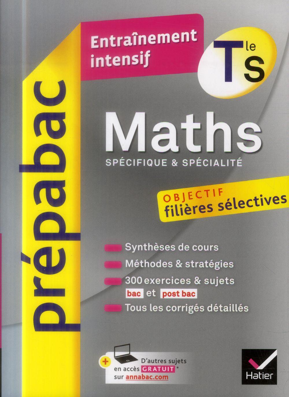 PREPABAC ENTRAINEMENT INTENSIF ; mathématiques ; enseignement spécifique et de spécialité ; terminale S
