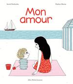 Vente Livre Numérique : Mon amour  - Astrid Desbordes
