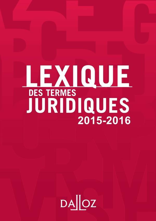 Lexique des termes juridiques (23e édition)