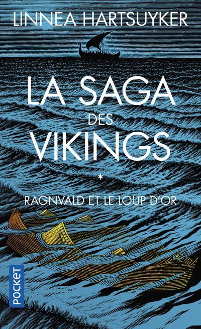 La saga des vikings T.1 ; Ragnvald et le loup d'or