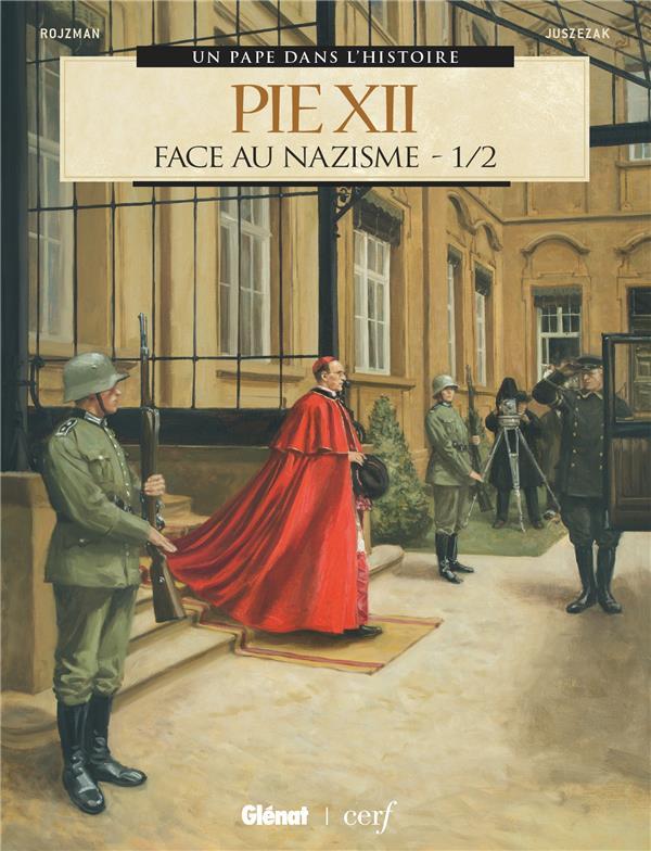 Pie XII T.1 ; face au nazisme