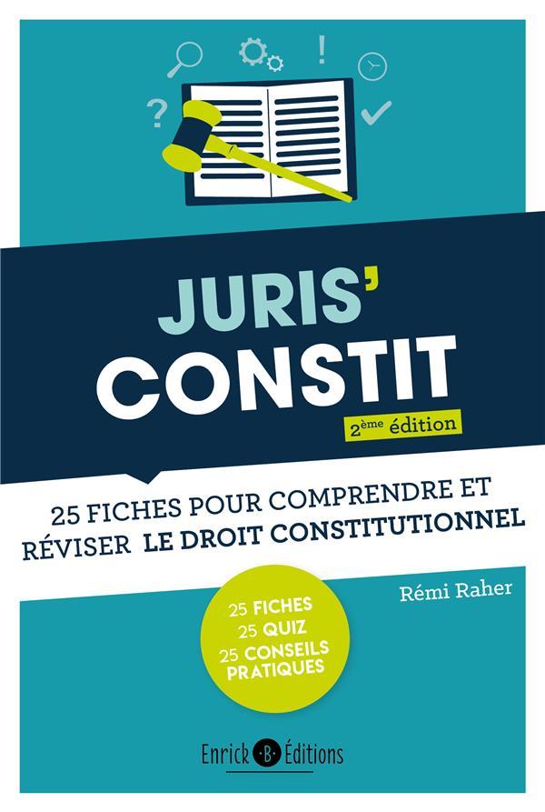 Juris'constit ; 25 fiches pour comprendre et réviser le droit constitutionnel (2e édition)