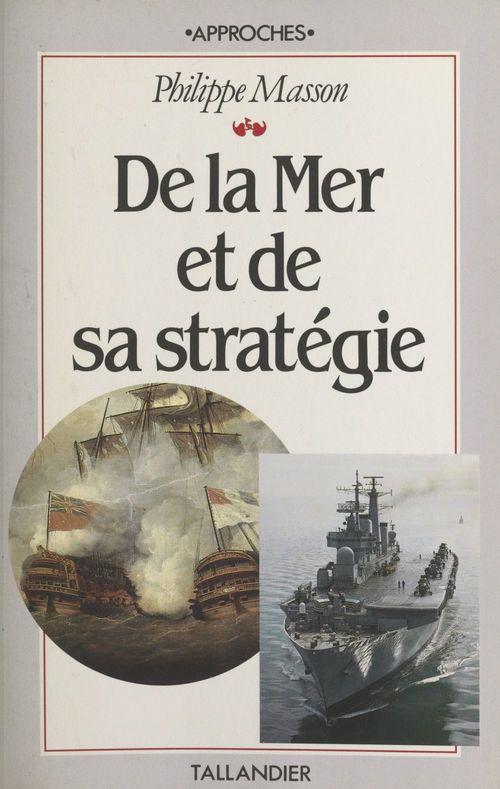 De la mer et de sa stratégie