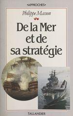 Vente Livre Numérique : De la mer et de sa stratégie  - Philippe MASSON