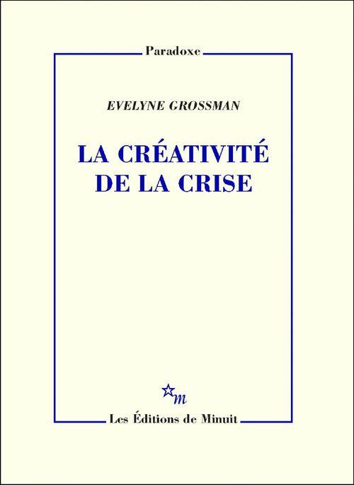 La créativite de la crise