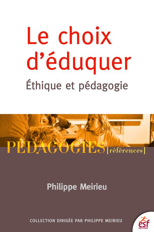 Le choix d'éduquer ; éthique et pédagogie
