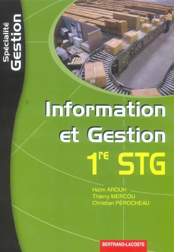STG ; INFORMATION ET GESTION ; SPECIALITE GESTION (édition 2005)