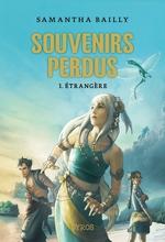 Vente EBooks : Souvenirs perdus t.1 ; étrangère  - Samantha Bailly