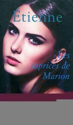 Vente Livre Numérique : Cercle Poche n°164 Les Caprices de Marion  - Étienne