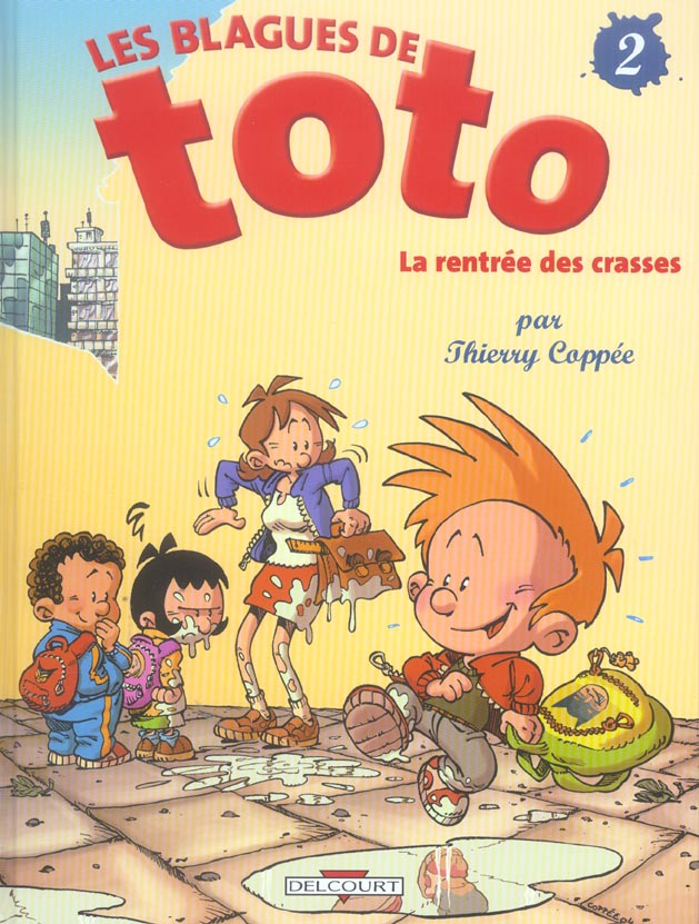 LES BLAGUES DE TOTO T02 - LA RENTREE DES CRASSES COPPEE-T