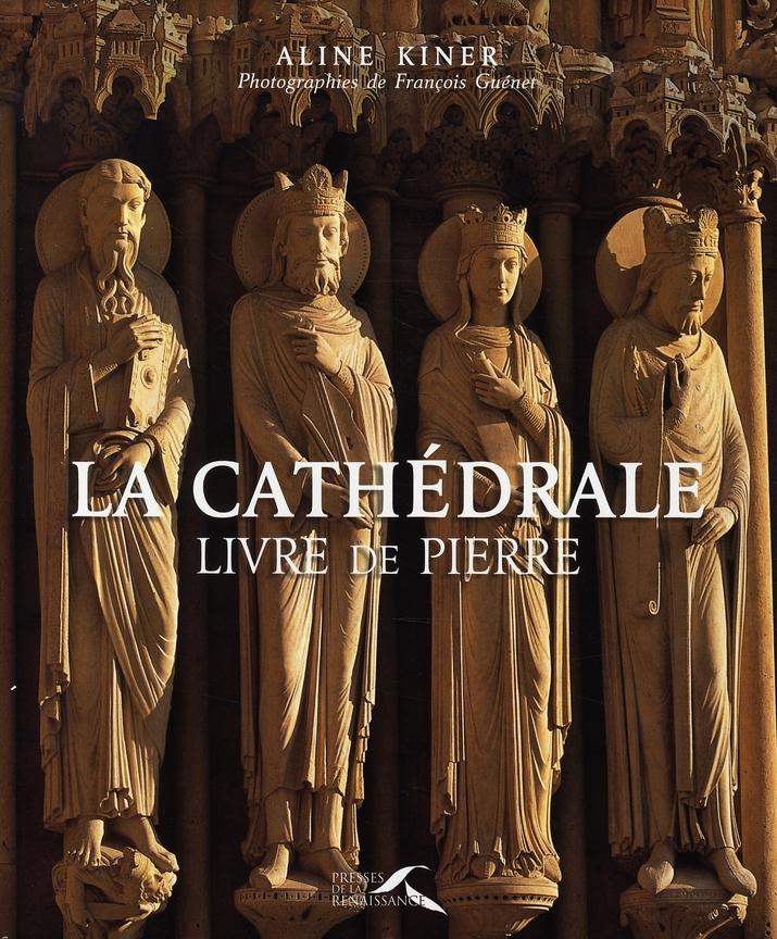 La cathédrale ; livre de pierre
