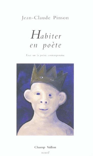 Habiter en poete ; essai sur la poesie contemporaine
