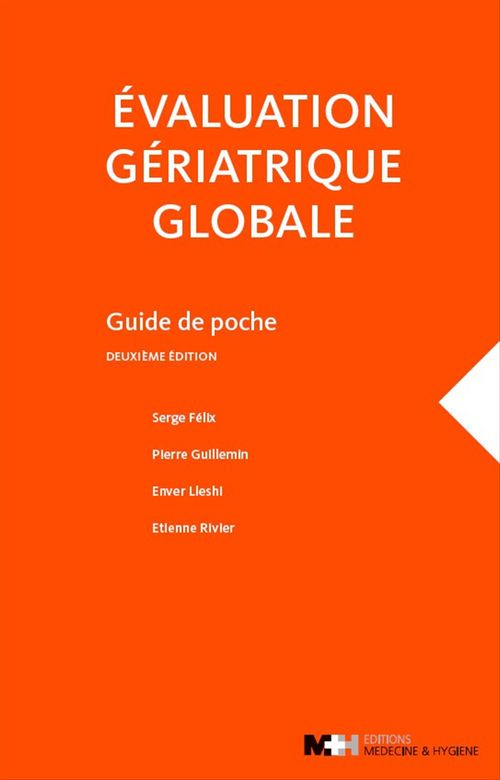 Evaluation geriatrique globale, 2e ed.