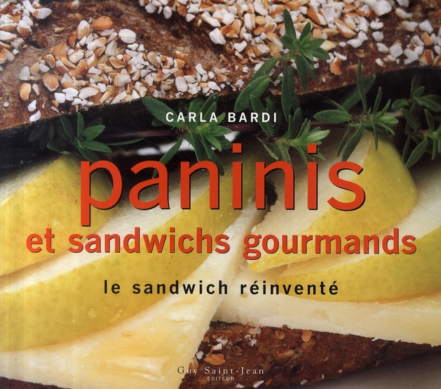 Paninis Et Sandwichs Gourmands