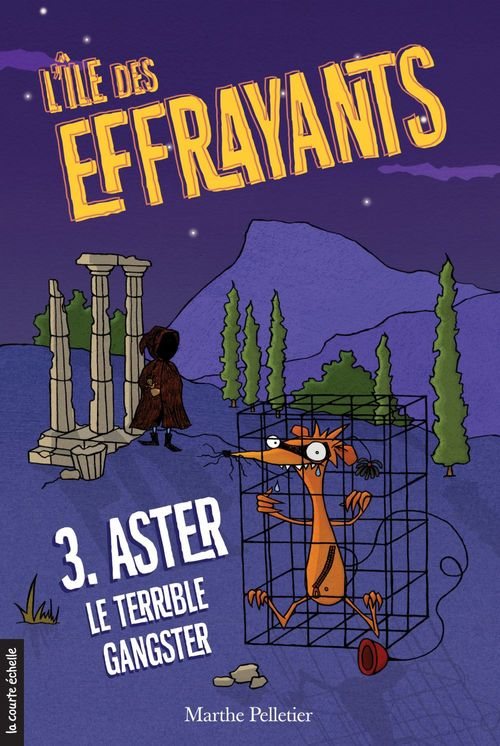 Aster, le terrible gangster