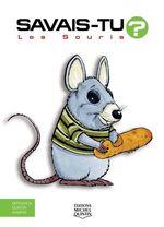Vente Livre Numérique : SAVAIS-TU ? ; les souris  - Alain M. Bergeron - Sampar - Michel Quintin