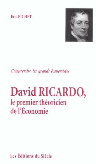 David ricardo, le premier theoricien de l'economie
