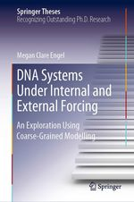 DNA Systems Under Internal and External Forcing  - Megan Clare Engel