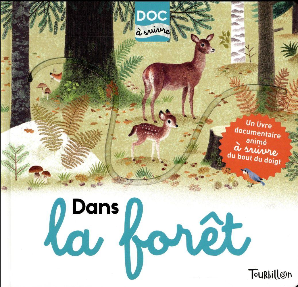 Dans la forêt ; docs à suivre