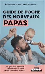 Vente Livre Numérique : Guide de poche des nouveaux papas  - Éric Saban - Alix Lefief-Delcourt