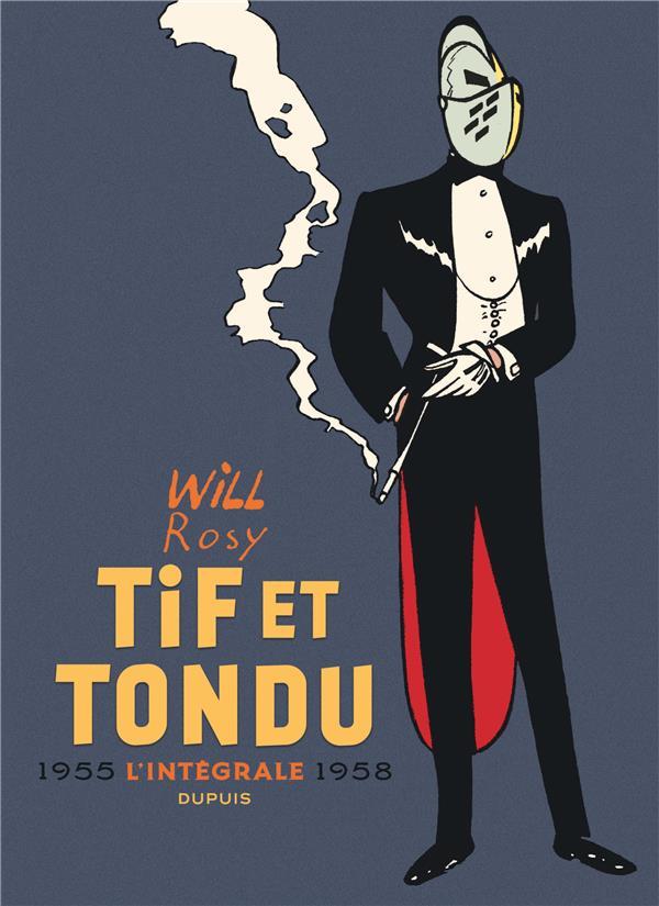 Tif et Tondu ; Intégrale vol.2 ; 1955-1958