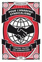 Couverture de Pour l'anarcho-syndicalisme ; contre toutes les dominations