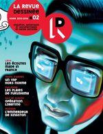 Vente Livre Numérique : La Revue Dessinée #2  - Arnaud Le Gouëfflec - David Vandermeulen - Olivier Jouvray - David Servenay - Sylvain Lapoix - Jean-Marc Manach
