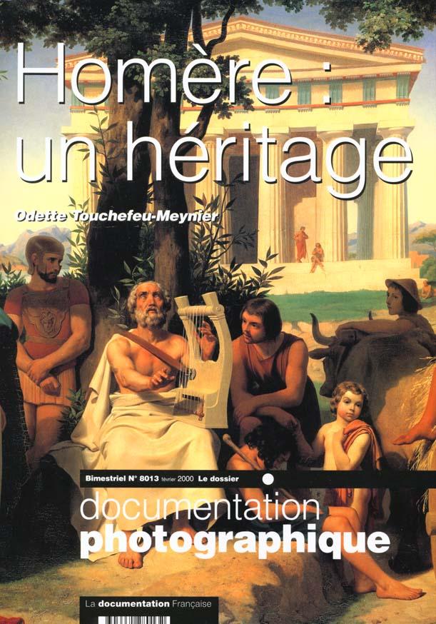 DOCUMENTATION PHOTOGRAPHIQUE T.8013 ; Homère ; un héritage