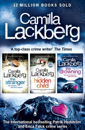Camilla Lackberg Crime Thrillers 4-6: The Stranger, The Hidden Child,
