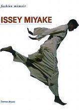Issey miyake (fashion memoir) /anglais